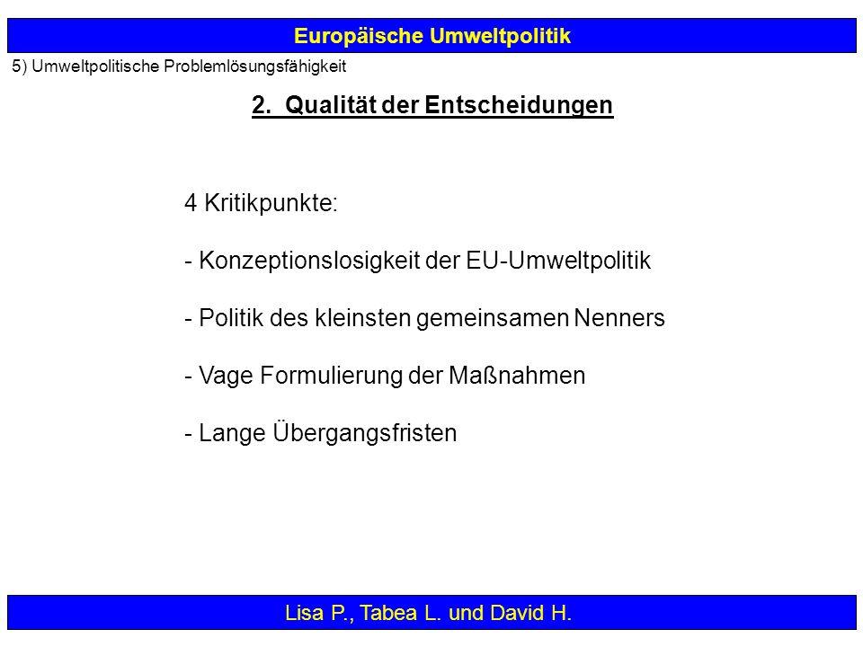 Konzeptionslosigkeit der EU-Umweltpolitik
