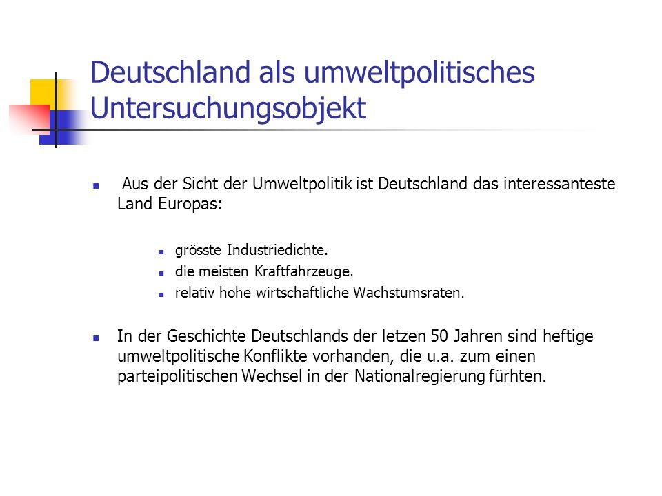 Deutschland als umweltpolitisches Untersuchungsobjekt