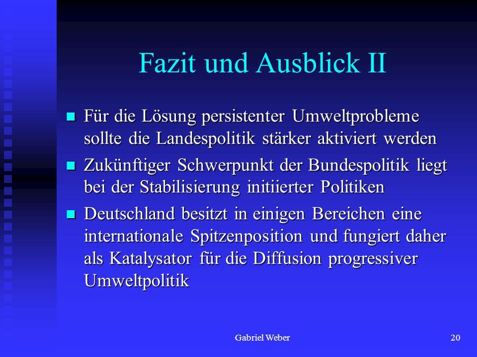 Fazit und Ausblick II Für die Lösung persistenter Umweltprobleme sollte die Landespolitik stärker aktiviert werden.
