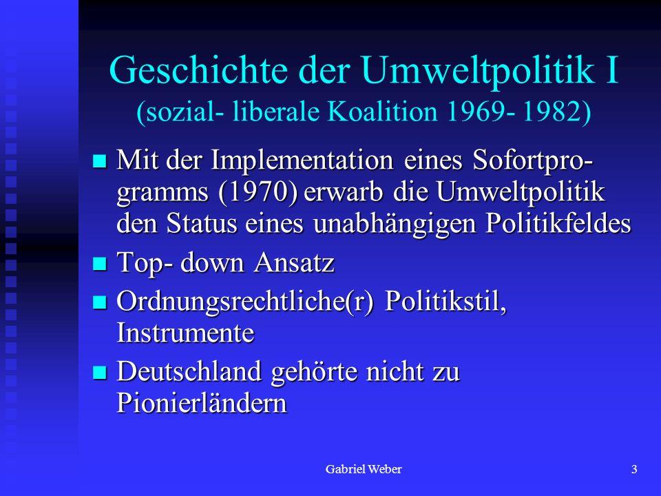 Geschichte der Umweltpolitik I (sozial- liberale Koalition 1969- 1982)