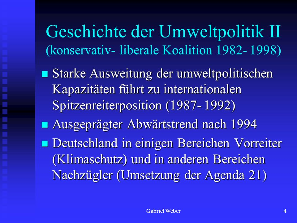 Geschichte der Umweltpolitik II (konservativ- liberale Koalition 1982- 1998)