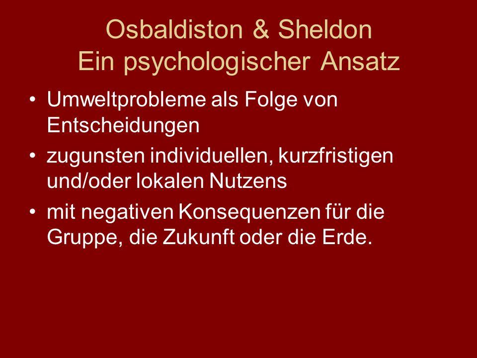 Osbaldiston & Sheldon Ein psychologischer Ansatz