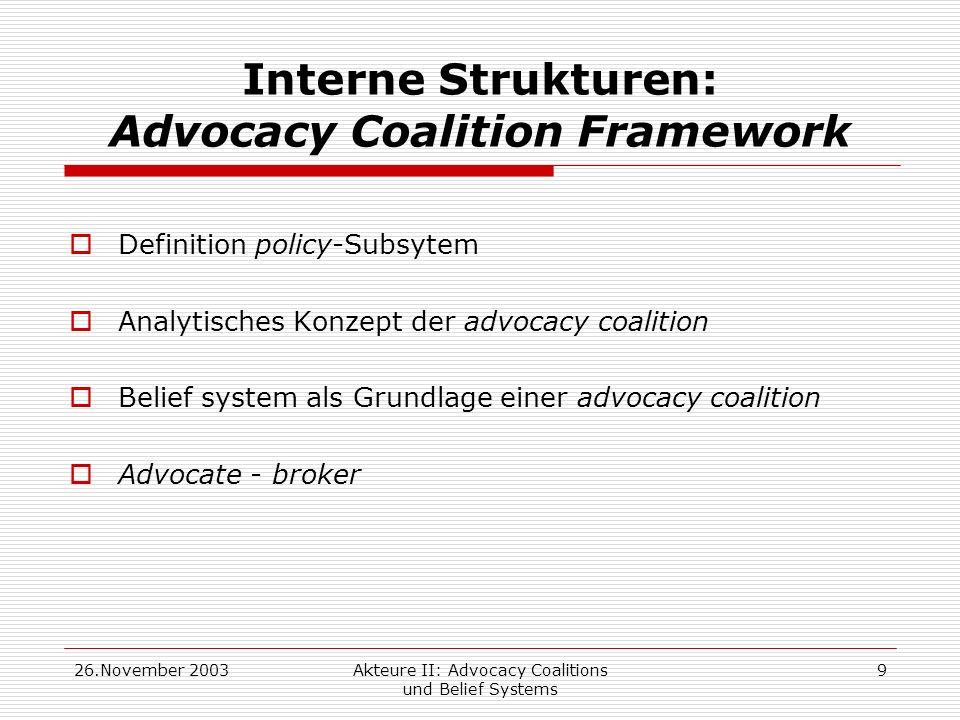 Interne Strukturen: Advocacy Coalition Framework