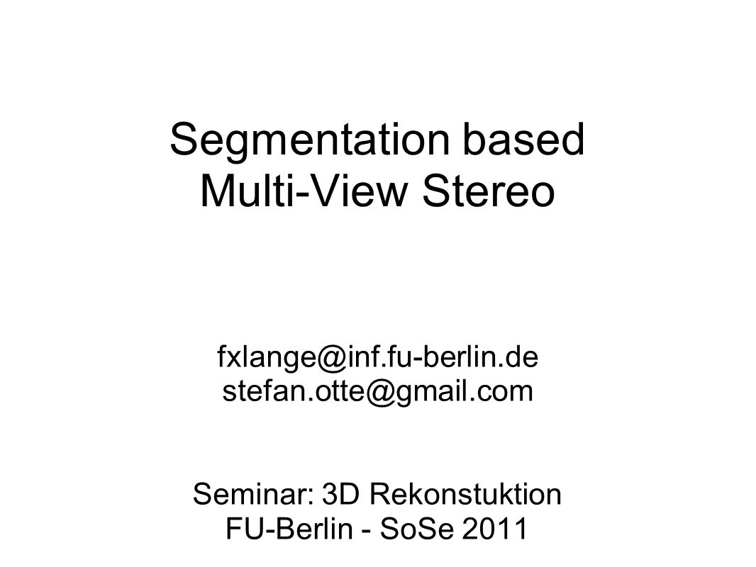 Segmentation based Multi-View Stereo
