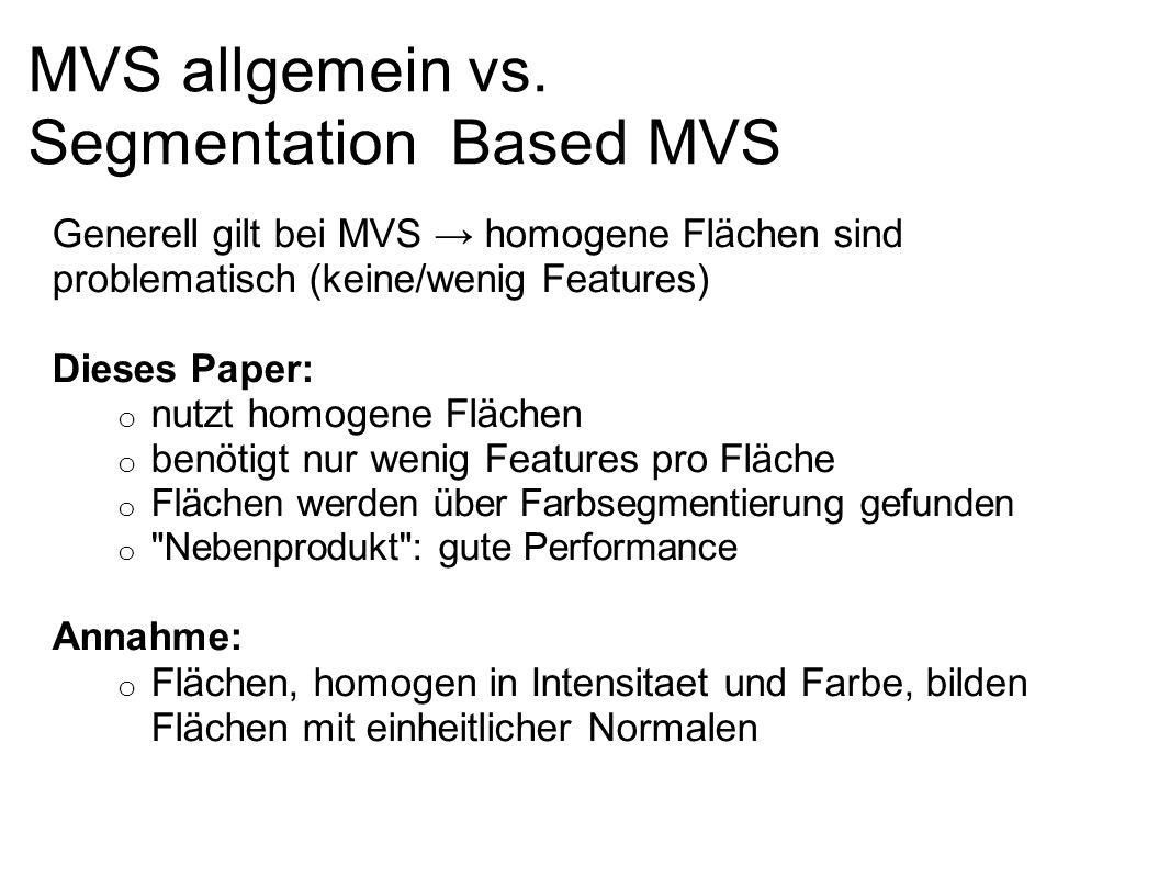 MVS allgemein vs. Segmentation Based MVS