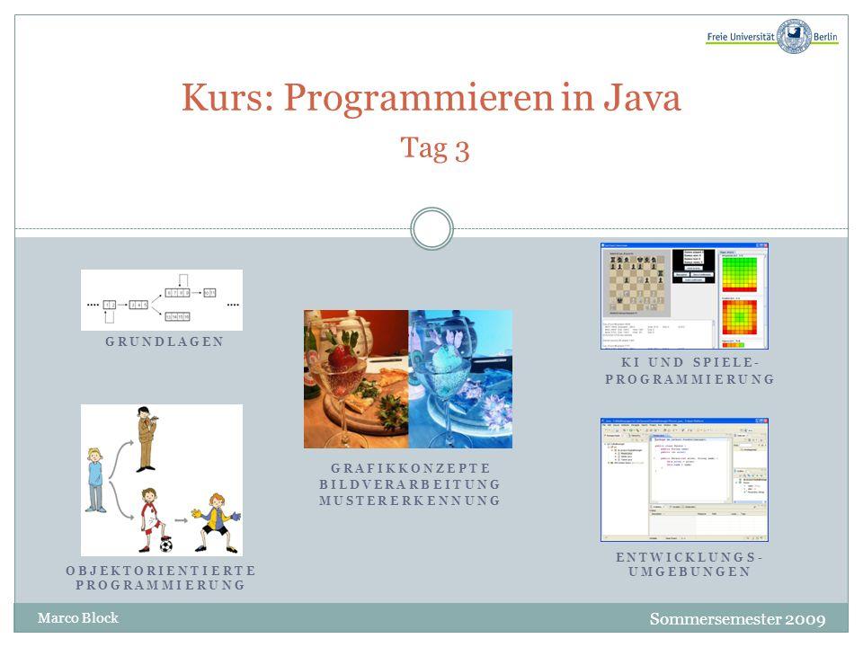 Kurs: Programmieren in Java Tag 3