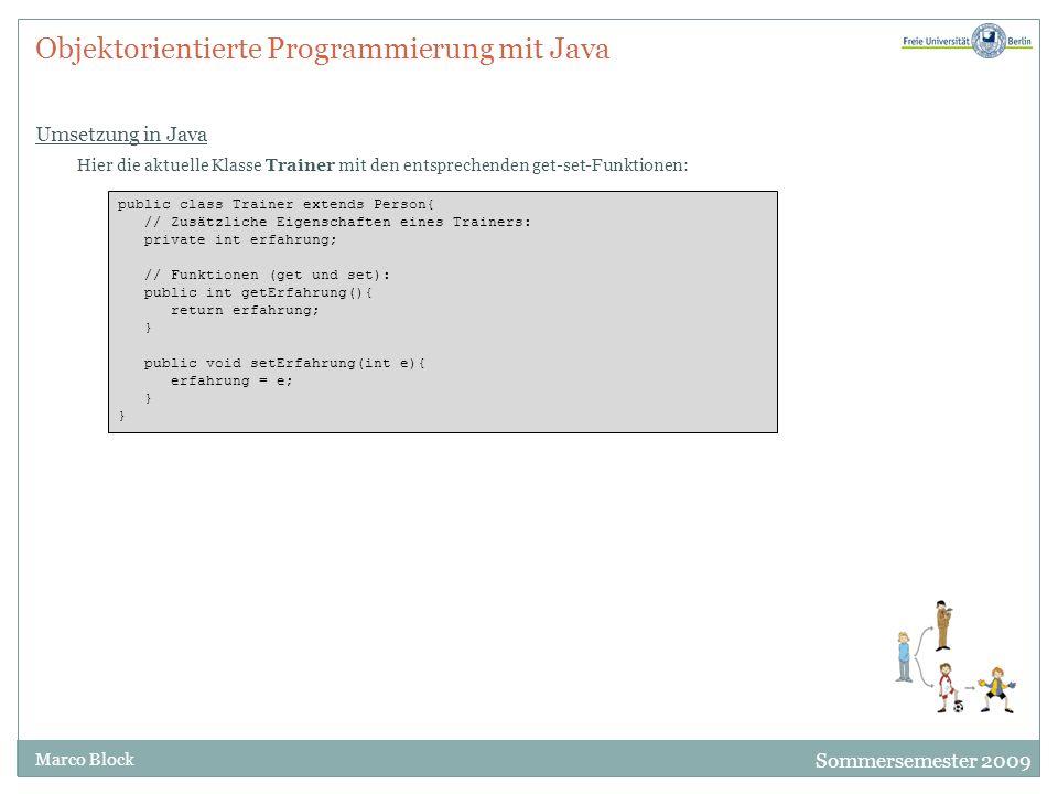 Objektorientierte Programmierung mit Java Umsetzung in Java