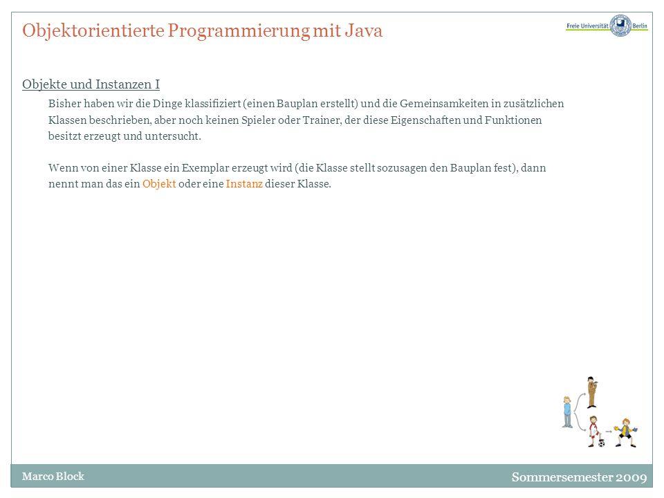 Objektorientierte Programmierung mit Java Objekte und Instanzen I