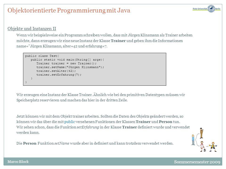 Objektorientierte Programmierung mit Java Objekte und Instanzen II