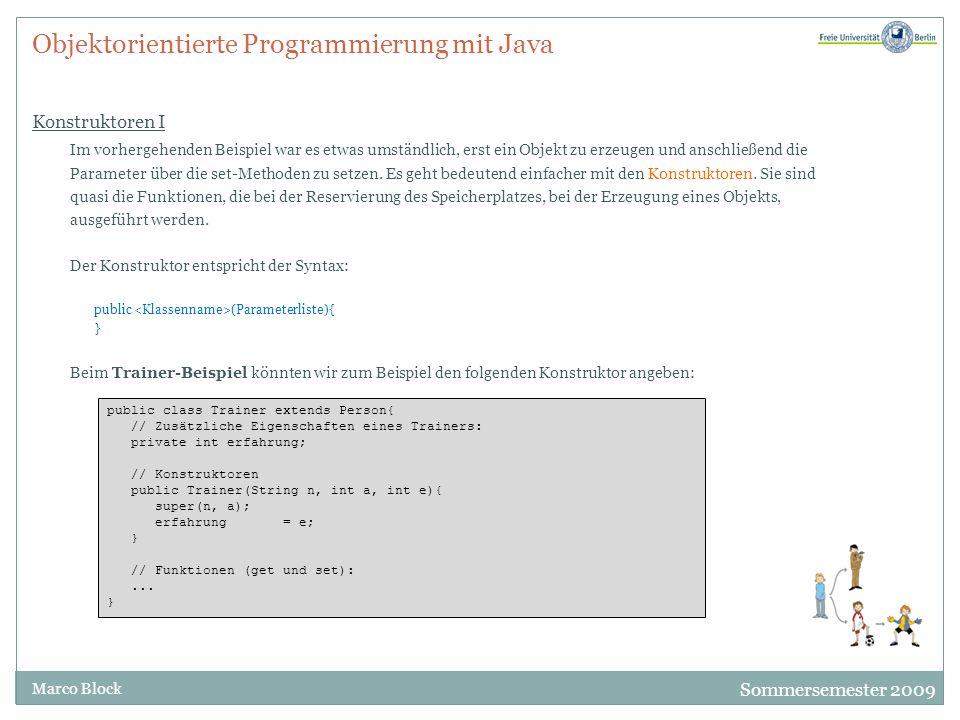 Objektorientierte Programmierung mit Java Konstruktoren I