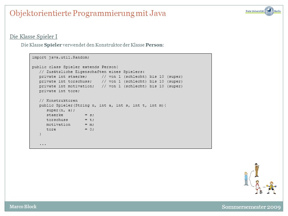Objektorientierte Programmierung mit Java Die Klasse Spieler I
