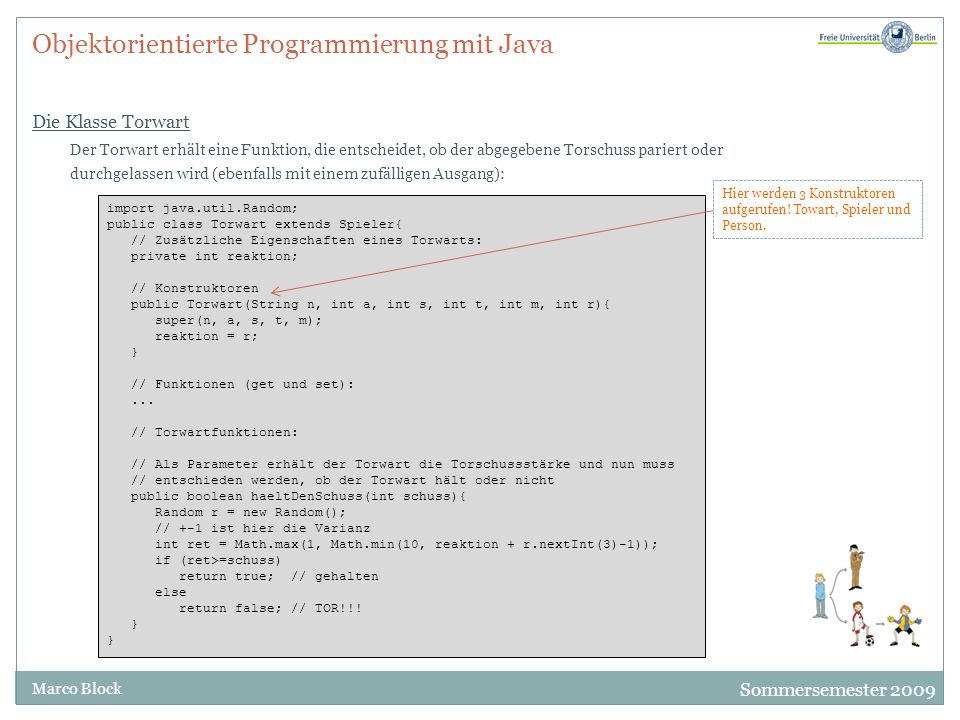 Objektorientierte Programmierung mit Java Die Klasse Torwart