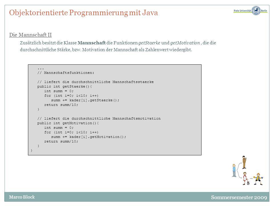Objektorientierte Programmierung mit Java Die Mannschaft II