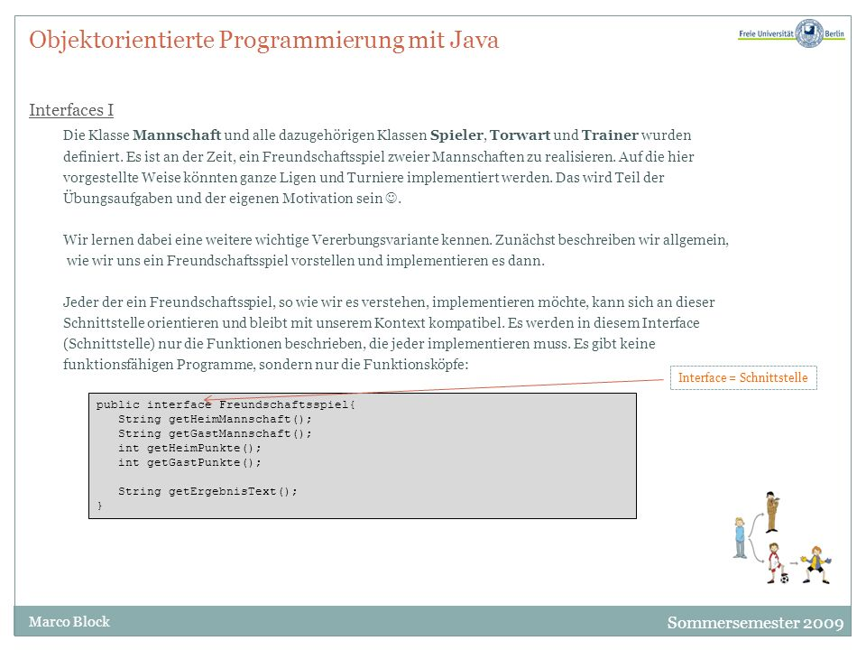 Objektorientierte Programmierung mit Java Interfaces I