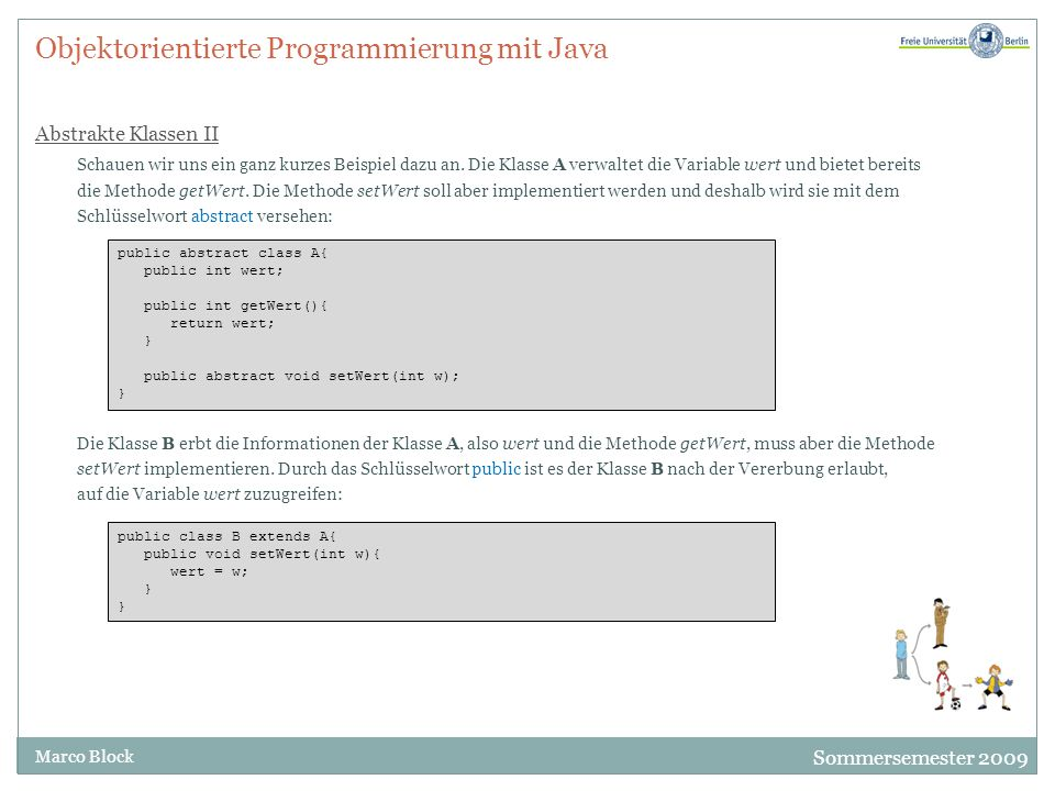 Objektorientierte Programmierung mit Java Abstrakte Klassen II