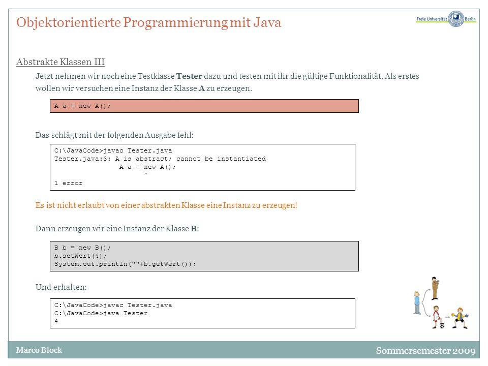 Objektorientierte Programmierung mit Java Abstrakte Klassen III