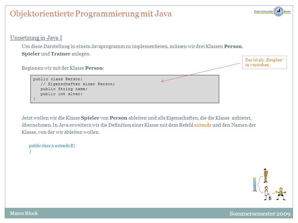 Objektorientierte Programmierung mit Java Umsetzung in Java I