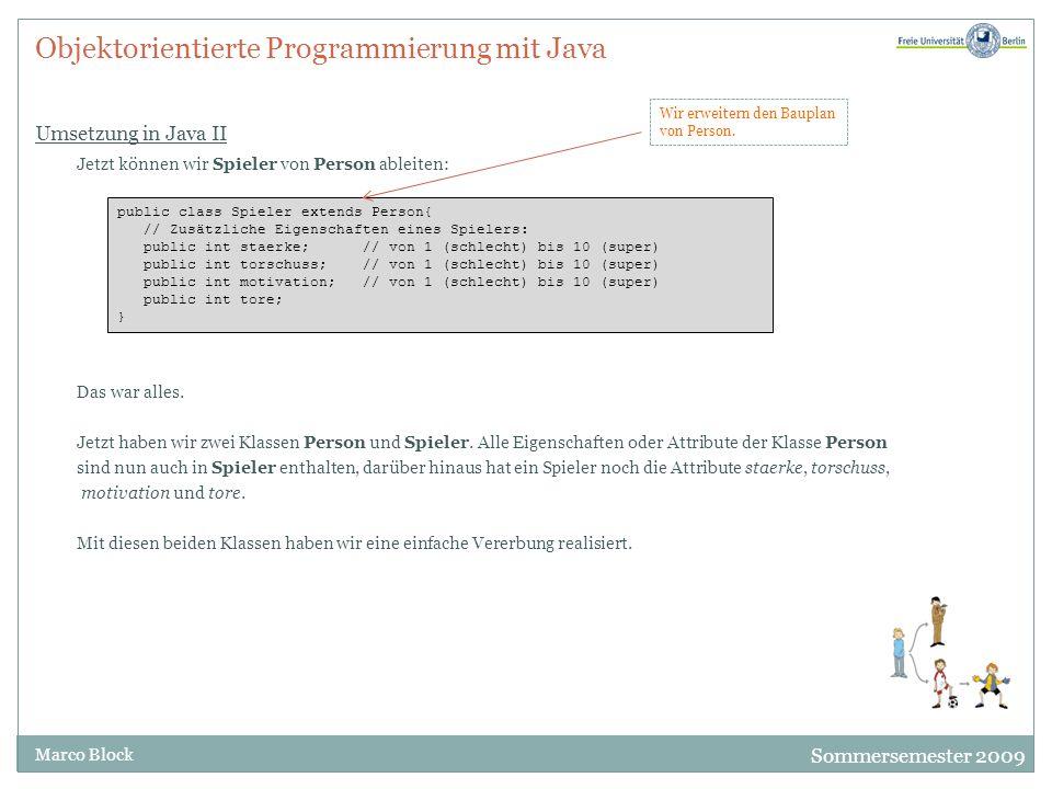 Objektorientierte Programmierung mit Java Umsetzung in Java II