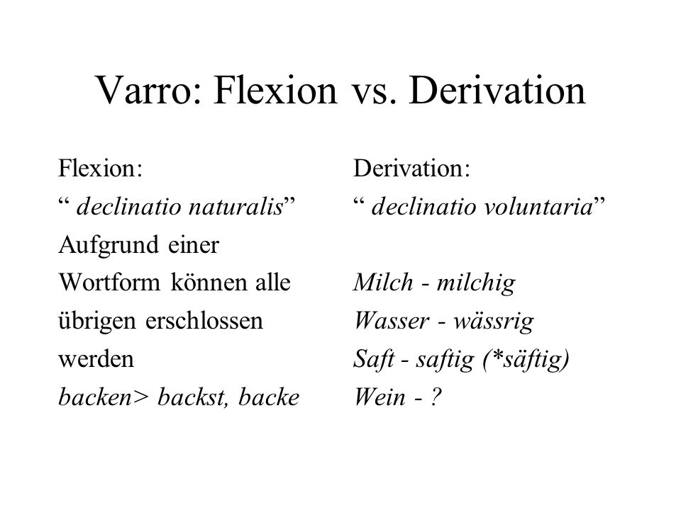 Varro: Flexion vs. Derivation