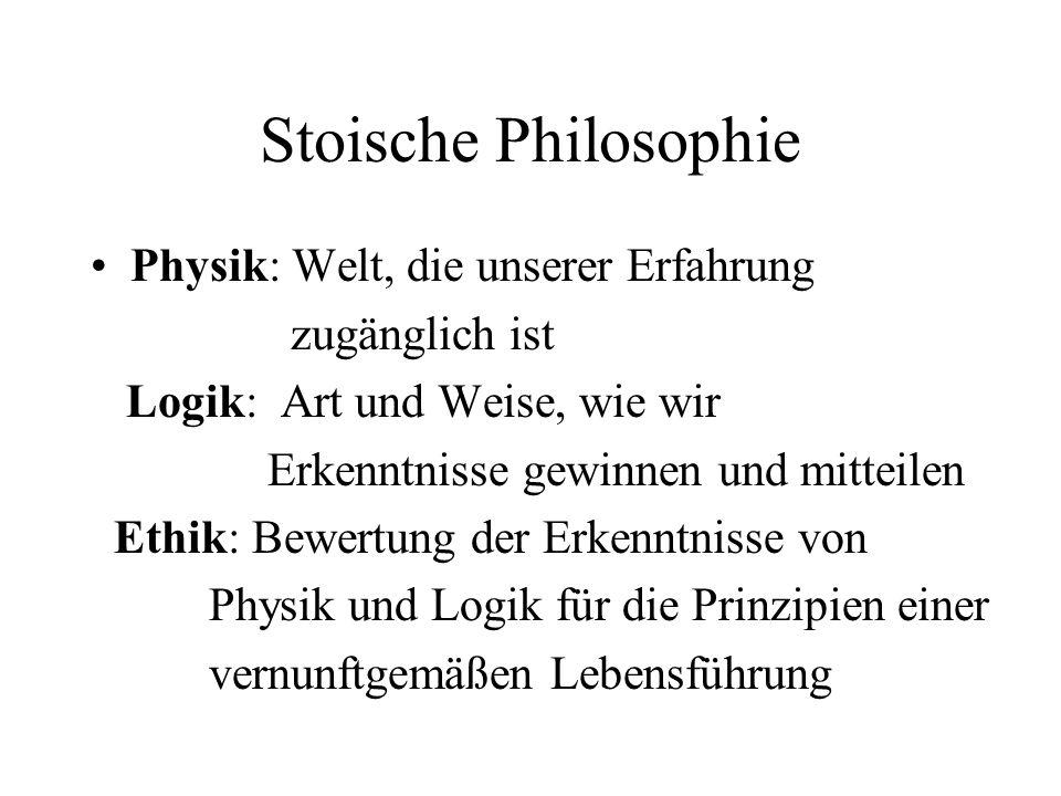 Stoische Philosophie Physik: Welt, die unserer Erfahrung