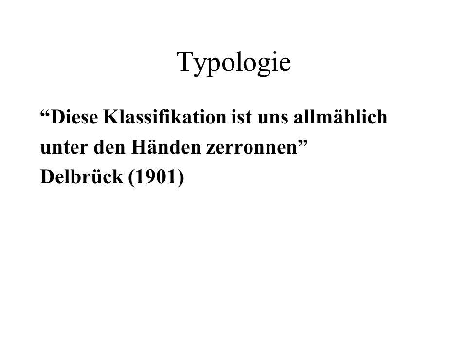 Typologie Diese Klassifikation ist uns allmählich