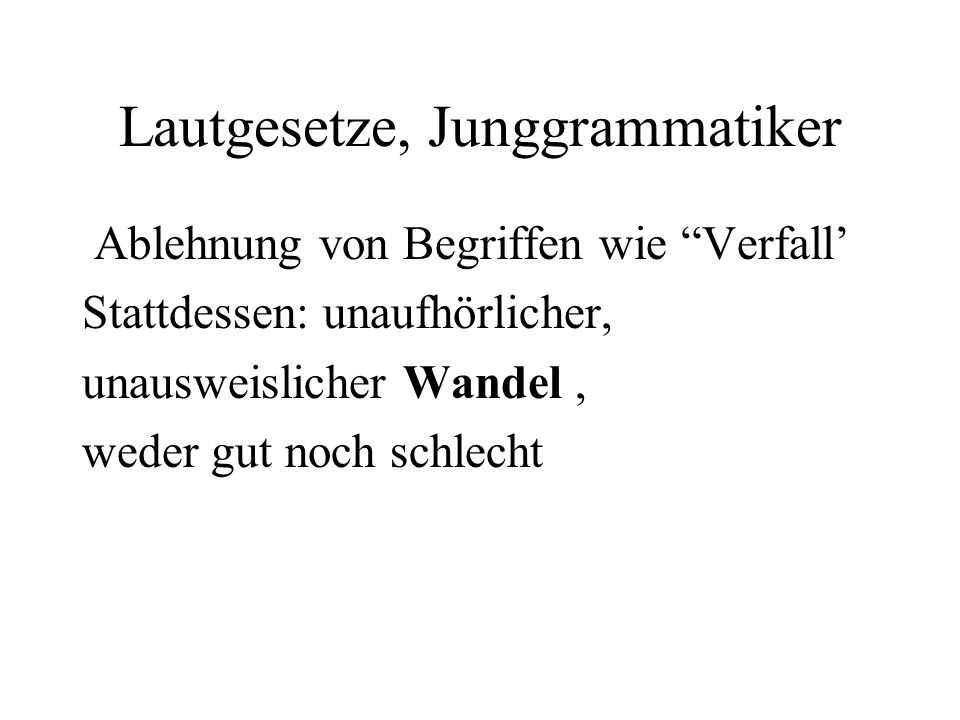Lautgesetze, Junggrammatiker
