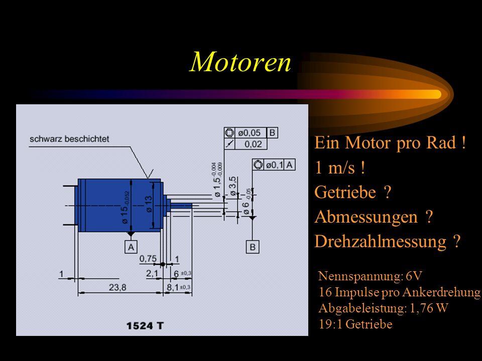 Motoren Ein Motor pro Rad ! 1 m/s ! Getriebe Abmessungen