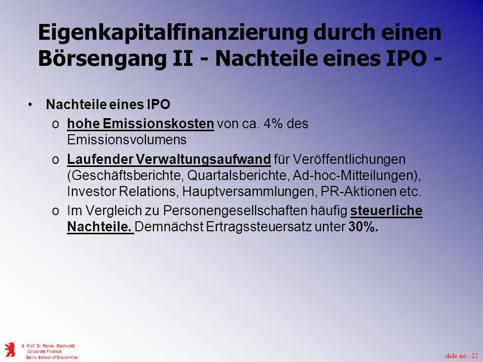 Eigenkapitalfinanzierung durch einen Börsengang II - Nachteile eines IPO -