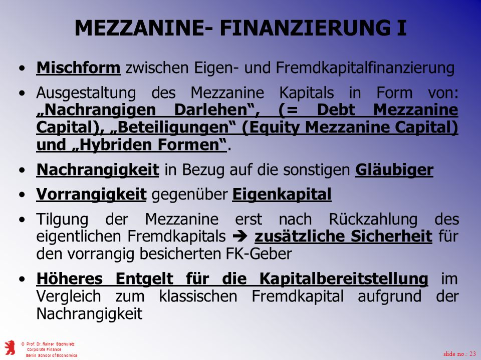 MEZZANINE- FINANZIERUNG I