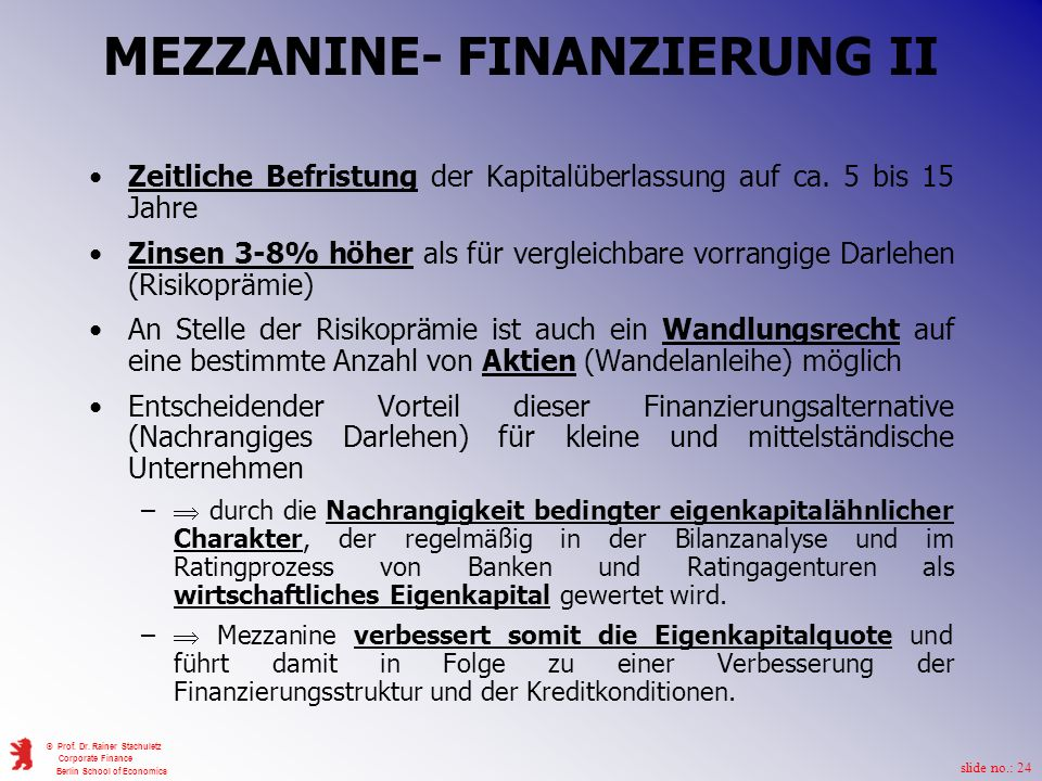 MEZZANINE- FINANZIERUNG II