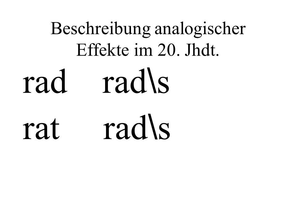 Beschreibung analogischer Effekte im 20. Jhdt.
