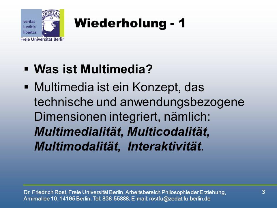 Wiederholung - 1 Was ist Multimedia