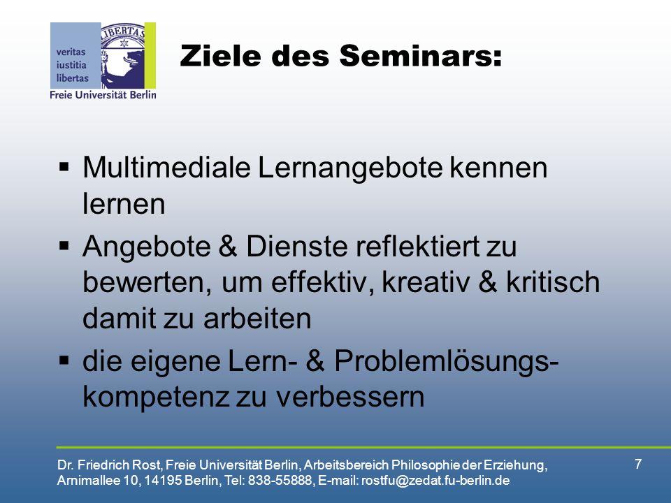Ziele des Seminars: Multimediale Lernangebote kennen lernen.