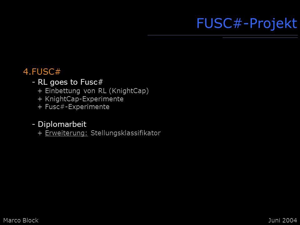 FUSC#-Projekt 4.FUSC# - RL goes to Fusc# - Diplomarbeit