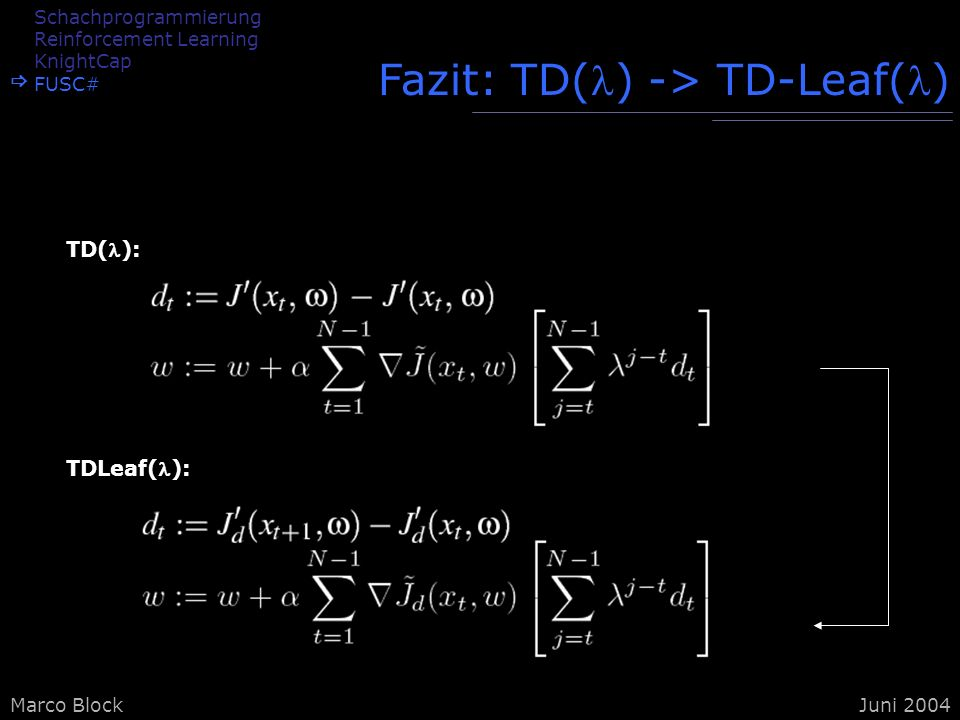 Fazit: TD() -> TD-Leaf()