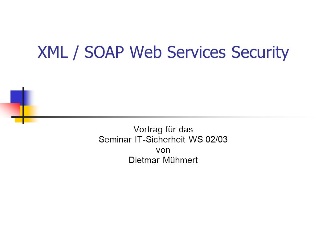 XML / SOAP Web Services Security