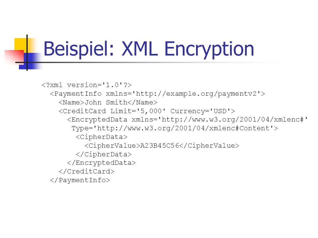 Beispiel: XML Encryption