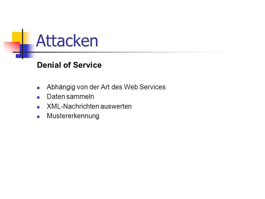 Attacken Denial of Service Abhängig von der Art des Web Services