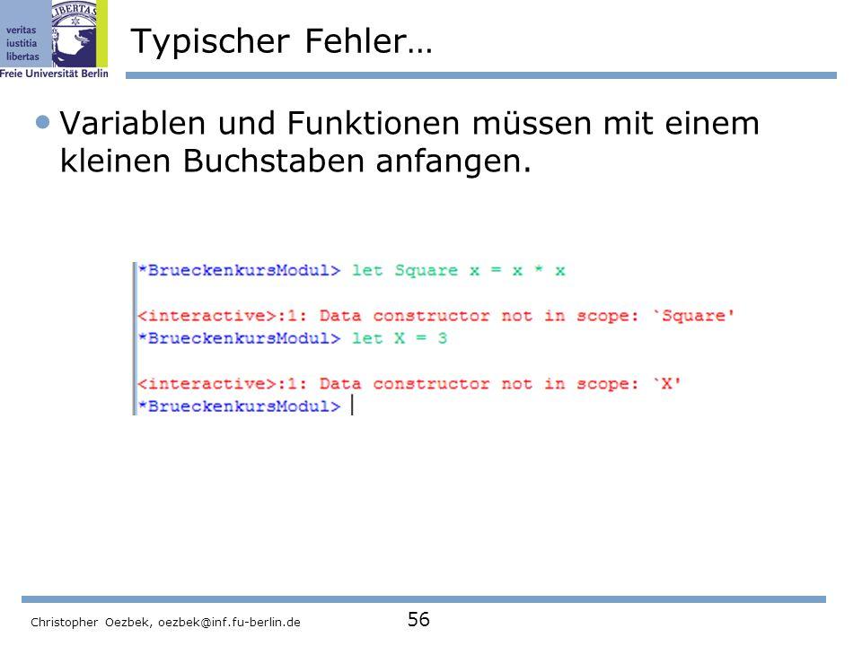 Typischer Fehler… Variablen und Funktionen müssen mit einem kleinen Buchstaben anfangen.