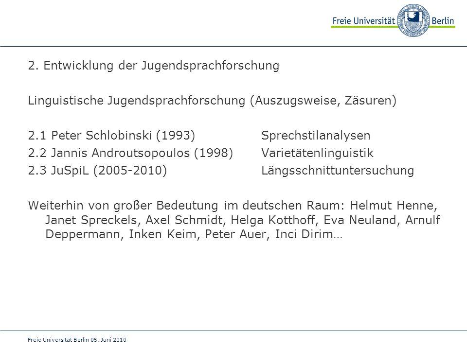 2. Entwicklung der Jugendsprachforschung