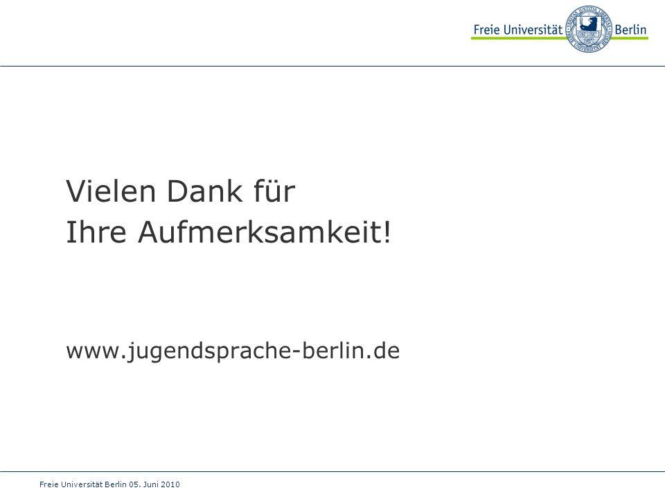 Vielen Dank für Ihre Aufmerksamkeit! www.jugendsprache-berlin.de