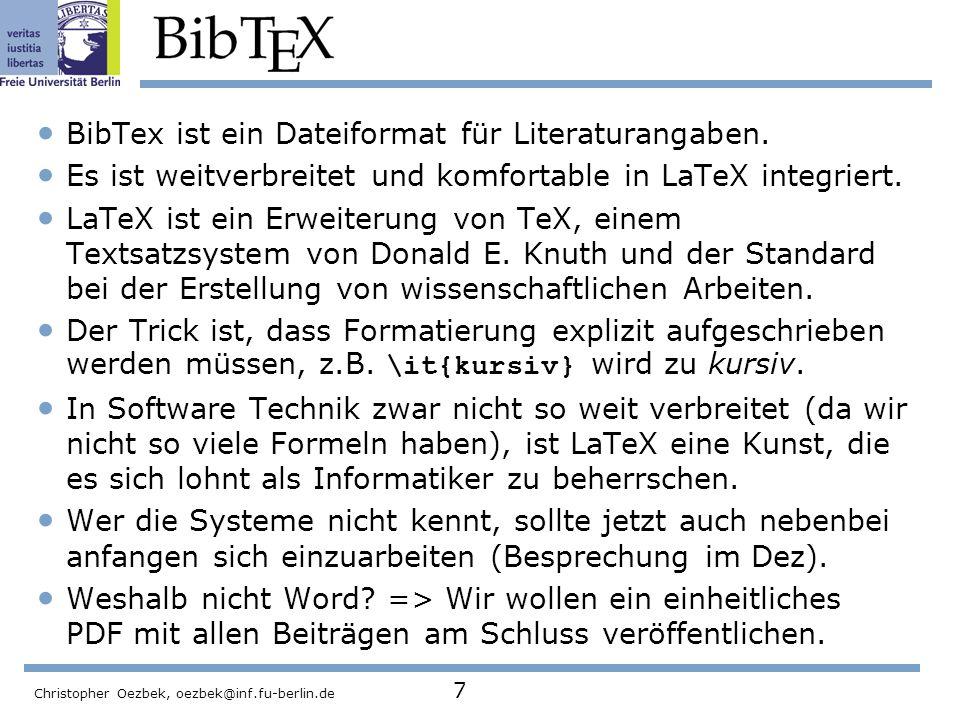 BibTex ist ein Dateiformat für Literaturangaben.