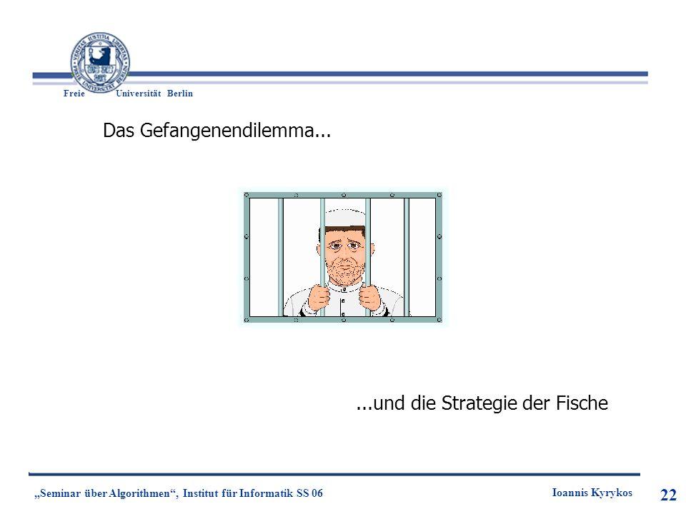 Das Gefangenendilemma...