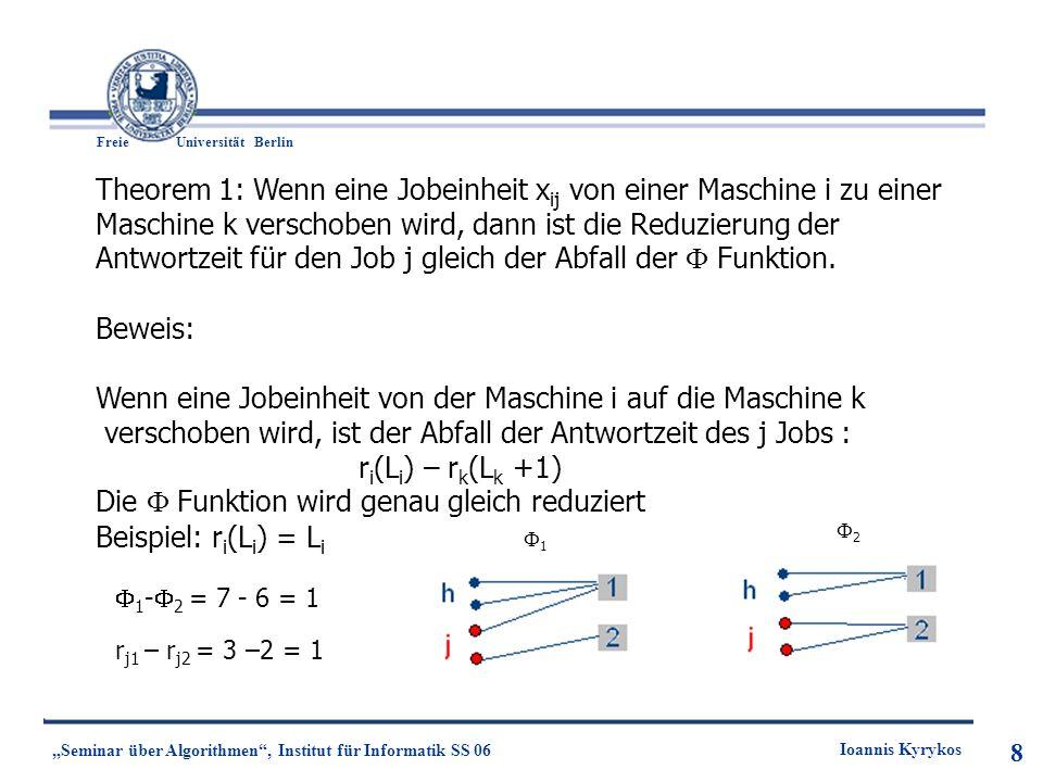 Theorem 1: Wenn eine Jobeinheit xij von einer Maschine i zu einer