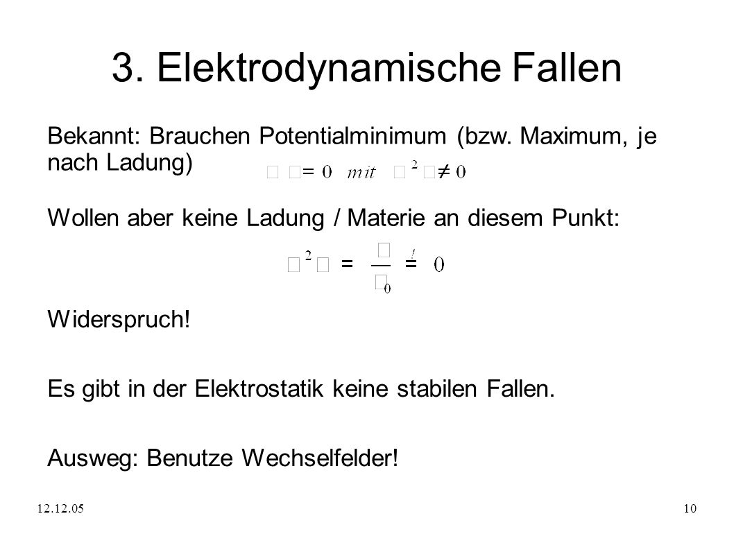 3. Elektrodynamische Fallen