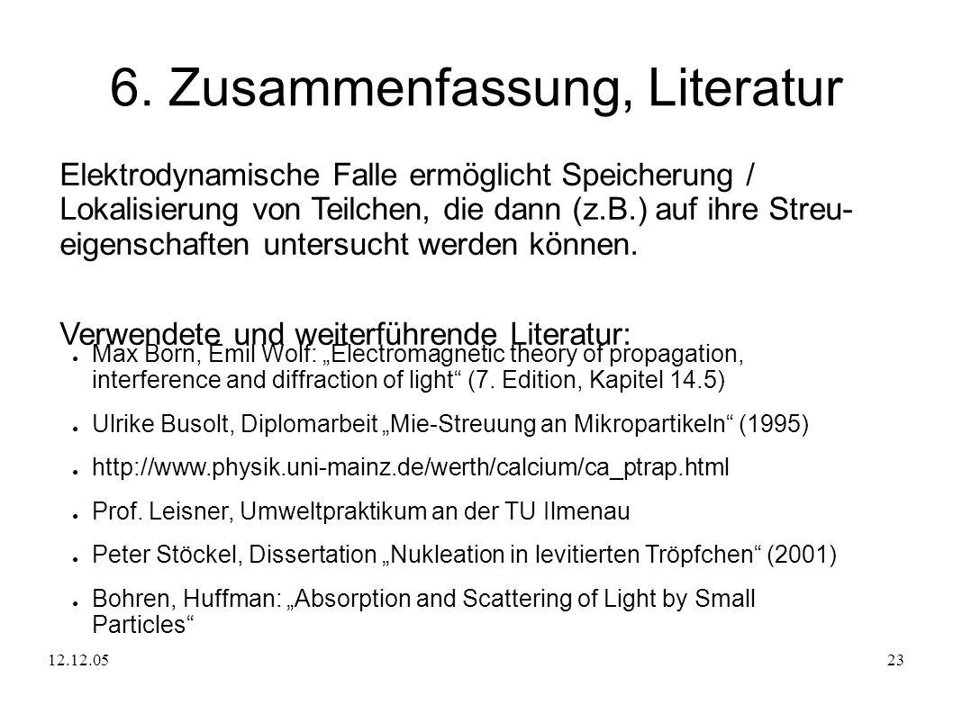 6. Zusammenfassung, Literatur