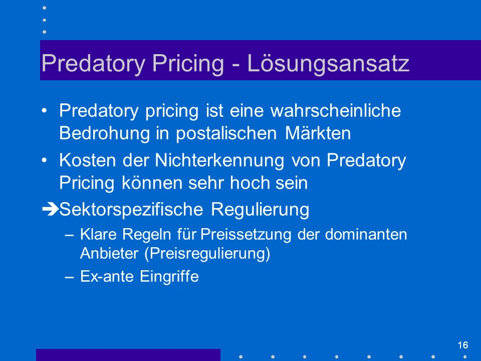 Predatory Pricing - Lösungsansatz
