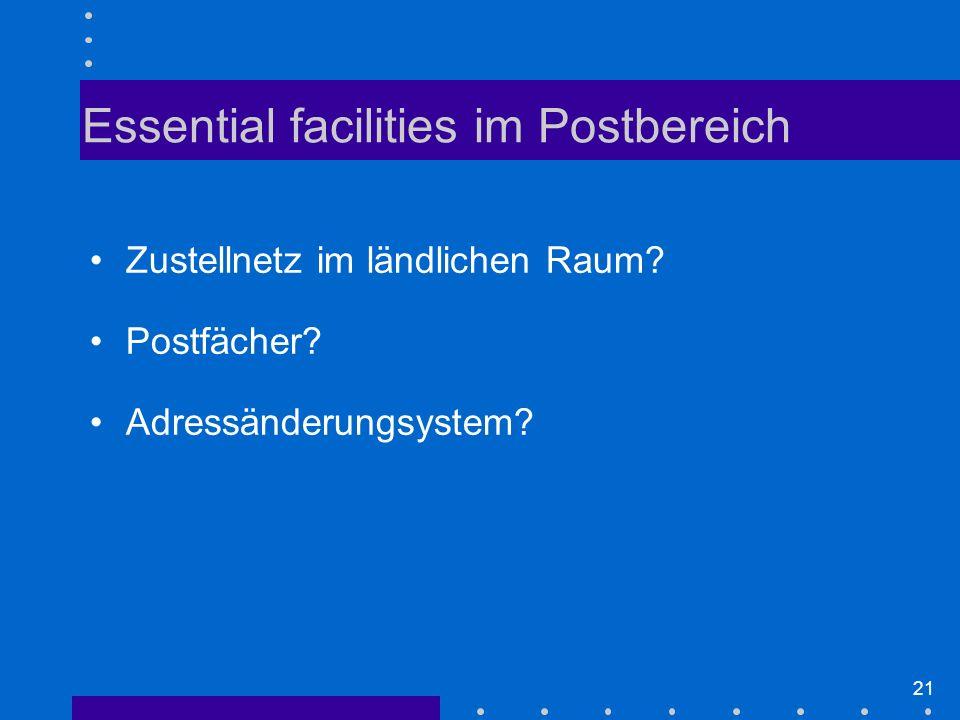 Essential facilities im Postbereich