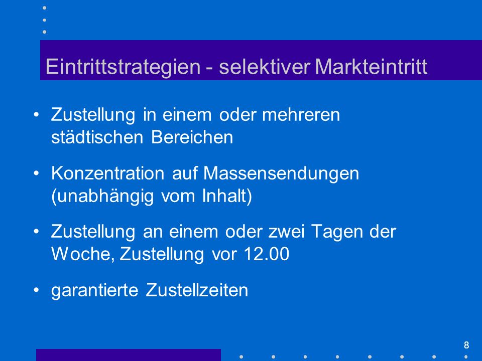 Eintrittstrategien - selektiver Markteintritt