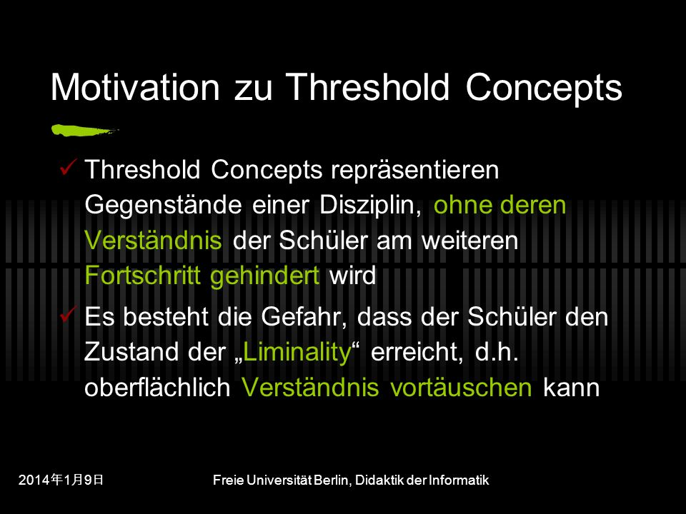 Motivation zu Threshold Concepts